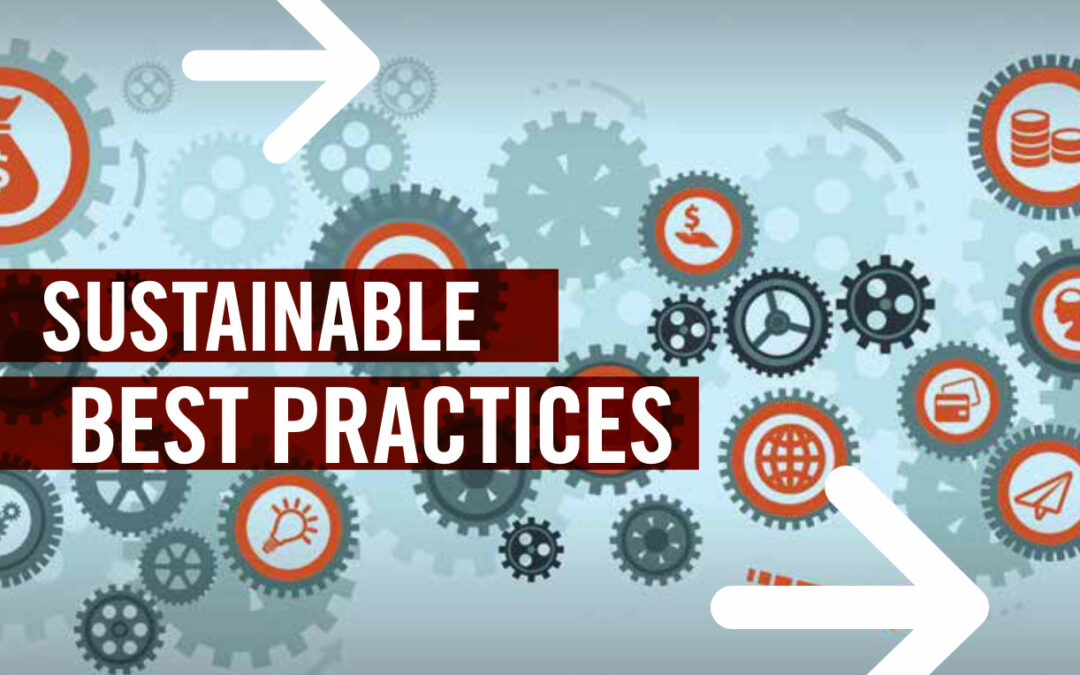 Sustainable Best Practices: Doing business with the 3 Ps in mind